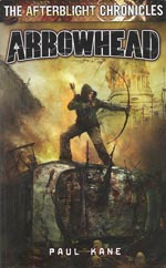 The Afterblight Chronicles: Arrowhead