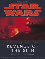 The Art of Star Wars: Episode III - Revenge of the Sith