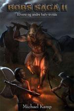 Bobs saga II - Elvere og andre halv-trolde