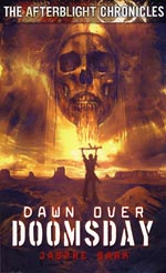 The Afterblight Chronicles: Dawn over Doomsday
