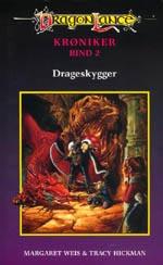 'Chronicles' på dansk. Bind 2: 'Drageskygger' fra 1988