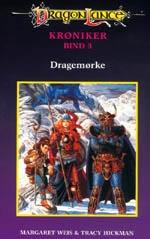 'Chronicles' på dansk. Bind 3: 'Dragemørke'.