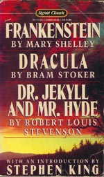 Frankenstein, Dracula & Dr. Jekyll and Mr. Hyde