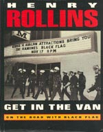 Get in the Van. On the Road with Black Flag