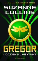 Gregor i Underlandet 2: Gregor i Dødens Labyrint