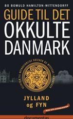 Guide til det Okkulte Danmark bd. 2