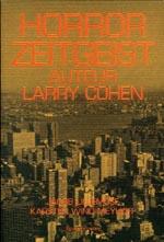 Horror Zeitgeist - Auteur Larry Cohen