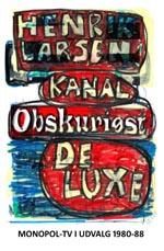 Kanal Obskuriøst De Luxe