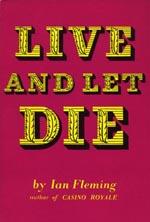 Forsiden af førsteudgaven af 'Live and Let Die', forlaget Jonathan Cape, 1954