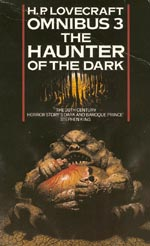H.P. Lovecraft Omnibus 3 - The Haunter of the Dark