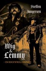 Mig & Lemmy - En rock'n'roll-krønike