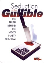 Seduction of the Gullible
