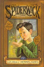 Spiderwickfortællingerne: Lucindas Hemmelighed.