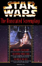 Star Wars - The Annotated Screenplays