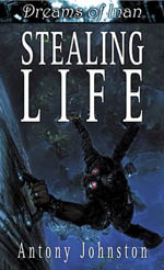 Dreams of Inan: Stealing Life
