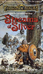 The Icewind Dale Trilogy - Book Two: Streams of Silver