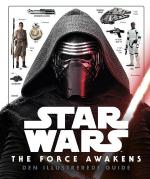Star Wars: The Force Awakens - Den illustrerede guide