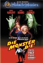 Die, Monster, Die!