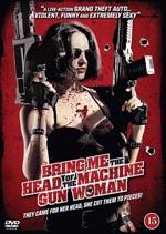 Tráiganme la cabeza de la mujer metralleta