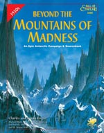 Chaosiums 'Call of Cthulhu'-supplement 'Beyond the Mountains of Madness' fra 1999.