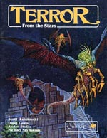 'Terror from the Stars' (Chaosium 1986) hvor 'The Pits of Bendal-Dolum' og 'The Temple of the Moon' udkom første gang