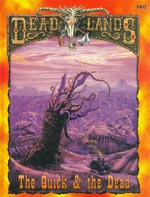 Deadlands: The Quick and the Dead