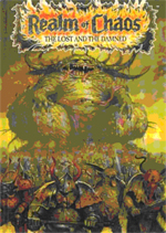 'Realm of Chaos: The Lost and The Damned'.