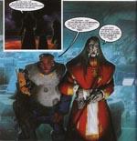 Skurkene, Hellbringers kommandant og hans højre hånd, lakajer for det onde Imperium, der prøver at udslette kaos