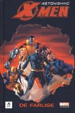 Astonishing X-Men: De Farlige