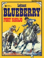 Løjtnant Blueberry 1: Fort Navajo