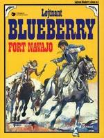 Løjtnant Blueberry 1: Fort Navajo
