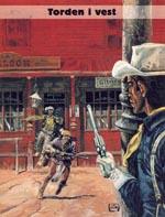 Forsideplanchen til 'Torden i vest' fra Egmont/Serieforlagets 'Blueberry: Fort Navajo'-bog