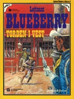 Løjtnant Blueberry 2: Torden i vest