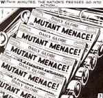 Allerede i de tidlige numre var frygten for mutanterne et væsentligt tema. Fra nr. 10.