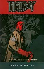 Hellboy: Undergangens Højre Hånd