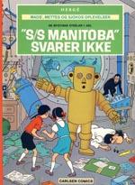 """Mads', Mettes og Sjokos Oplevelser: De Mystiske Stråler 1. del: """"S/S Manitoba"""" Svarer Ikke"""