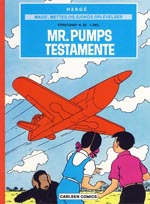 Mads', Mettes og Sjokos Oplevelser: Stratonef H. 22 del 1: Mr. Pumps Testamente