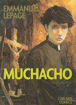 Muchacho - første del