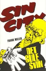 Sin City: Det Gule Svin