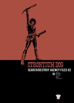 Strontium Dog: Search/Destroy Agency Files 02