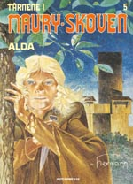 Tårnene i Maury-Skoven 5: Alda