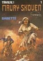 Tårnene i Maury-Skoven 1: Babette
