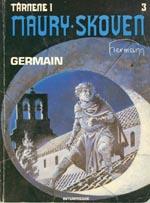 Tårnene i Maury-Skoven 3: Germain