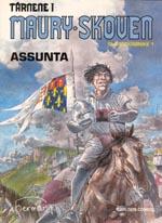 Tårnene i Maury-Skoven: Slægtskrønike 1: Assunta