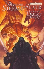 The Legend of Drizzt - Book IV: Streams of Silver