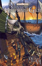 The Legend of Drizzt - Book VI: The Halfling's Gem