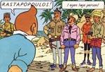 Kaptajn Allan, Rastapopoulos og Dr. Krollspell flankeret af nogle lokale guerillaer.