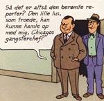 Tintin møder selveste Al Capone - vistnok den eneste gang en ægte historisk person optræder i et 'Tintin'-album.