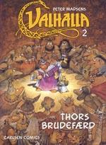 Valhalla 2: Thors Brudefærd
