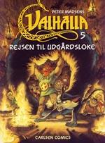 Valhalla 5: Rejsen til Udgårdsloke